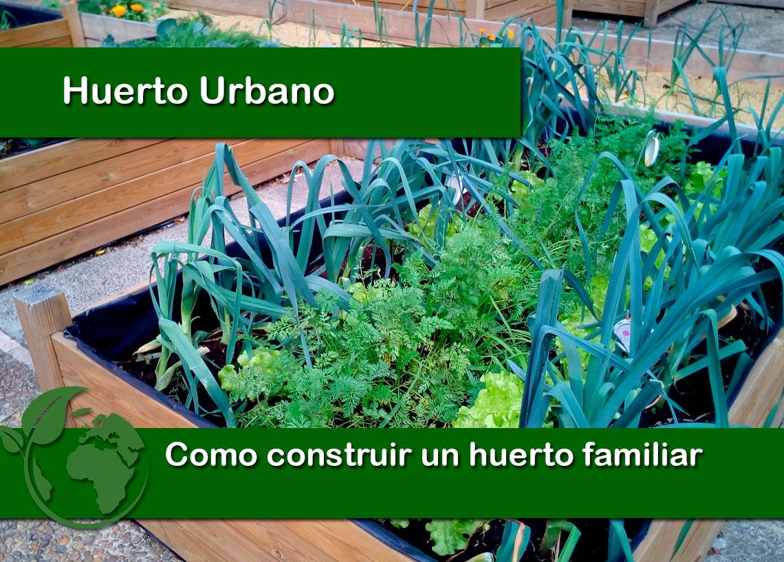 Como construir un huerto familiar