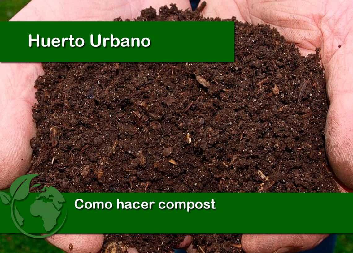 Como hacer compost